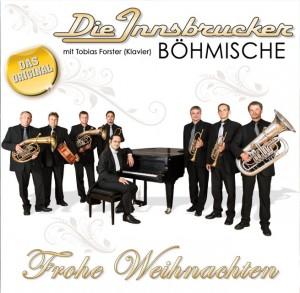 Album Frohe Weihnachten, Innsbrucker Böhmische und Tobias Forster (Piano)