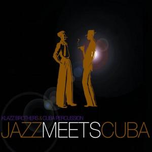 Album Jazz meets Cuba, Klazz Brothers & Cuba Percussion
